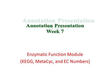 Enzymatic Function Module (KEGG, MetaCyc, and EC Numbers)