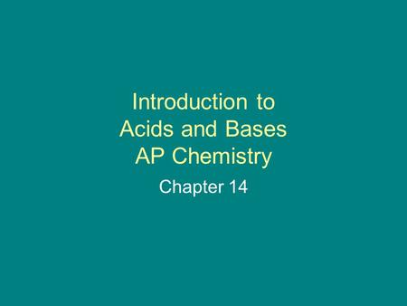 Introduction to Acids and Bases AP Chemistry