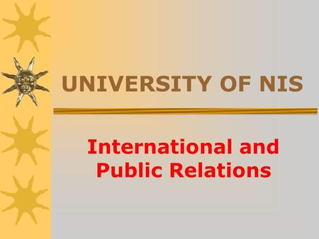 UNIVERSITY OF NIS International and Public Relations.