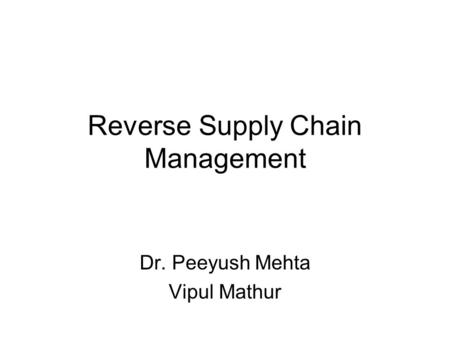 Reverse Supply Chain Management
