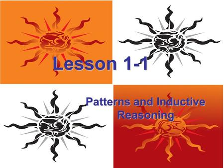 Lesson 1-1 Patterns and Inductive Reasoning. Ohio Content Standards: