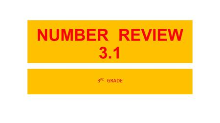 NUMBER REVIEW 3.1 3 RD GRADE. Complete each number sequence. 1.317, 318, 319, ____, 321, ____, ____, 2. 738, 740, ____, 744, ____, 748, ____, 3. ____,