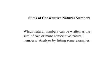Sums of Consecutive Natural Numbers