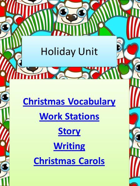 Holiday Unit Christmas Vocabulary Work Stations Story Writing Christmas Carols Christmas Vocabulary Work Stations Story Writing Christmas Carols.