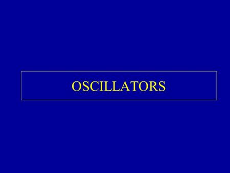 OSCILLATORS. Oscillators can be defined as a price derivative Oscillators experience oscillations that permits to identify the volatility in the market.
