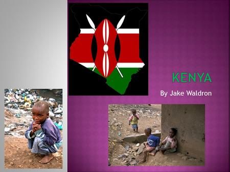By Jake Waldron.  Over the past 30 years, Kenya's poverty has increased.  Instead of Kenya having a good economic conditions, it's a country with very.