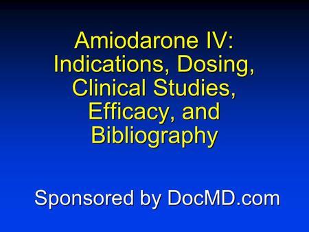 Amiodarone Iv Indications