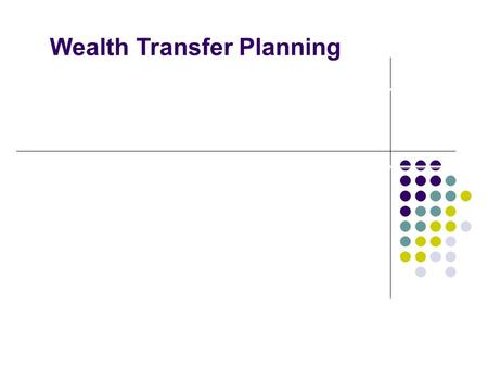 Linda Hayes, JD, LL.M. Wealth Transfer Planning. What We Will Cover Overview of Federal Transfer Tax System Significance of forms of Title Gifting Grantor.