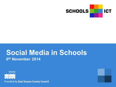 Social Media in Schools 6 th November 2014. Social Media for Schools Engagement Marketing Communication Collaboration Networking.