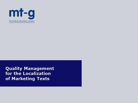 Quality Management for the Localization of Marketing Texts.