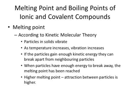 Melting Point and Boiling Points of Ionic and Covalent Compounds