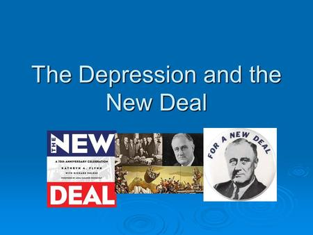 The Depression and the New Deal