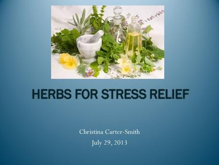 Christina Carter-Smith July 29, 2013. Long term exposure to stress may cause a variety of health issues.