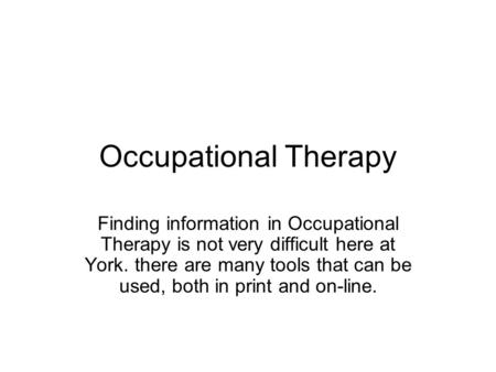 an introduction to the research of occupational therapy Unlike most editing & proofreading services, we edit for everything: grammar, spelling, punctuation, idea flow, sentence structure, & more get started now.