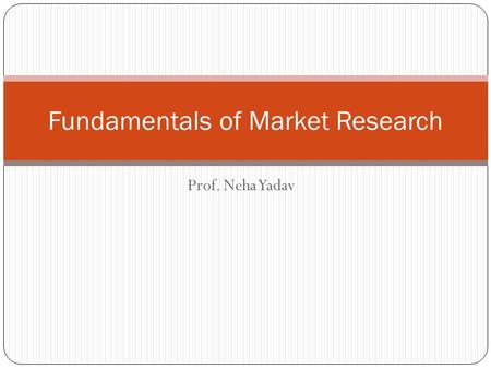 Fundamentals of Market Research