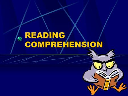 READING COMPREHENSION. I. Vocabulary question In context Context clues: Examples, synonyms, antonyms, general sense of the sentence/passage.