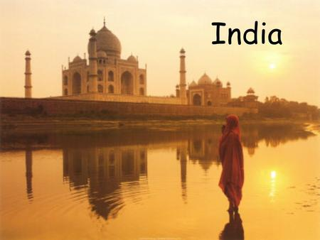 India. Images of India Republic of India Some Facts 7th largest country in the world by area (3,287,590 km 2 ) 2nd largest by population (1.1 billion.