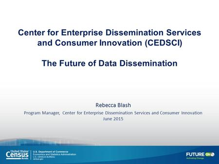 Center for Enterprise Dissemination Services