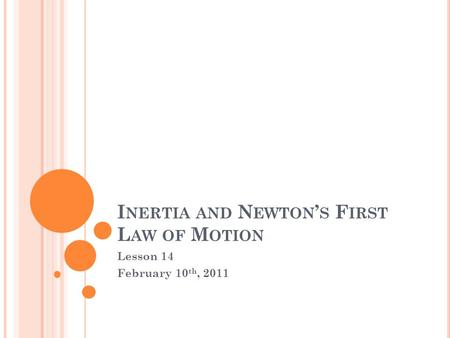 Inertia and Newton's First Law of Motion