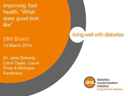 "Improving foot health: ""What does good look like"""