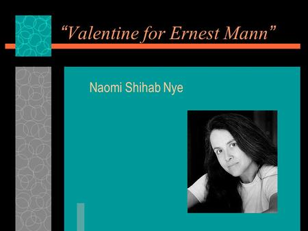 """Valentine for Ernest Mann"""