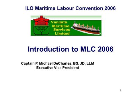 Introduction to MLC 2006 ILO Maritime Labour Convention 2006