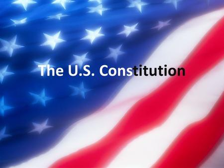 "The U.S. Constitution. How was it formed? The first national government was the Articles of Confederation. First official U.S. ""President"" was John Hanson."