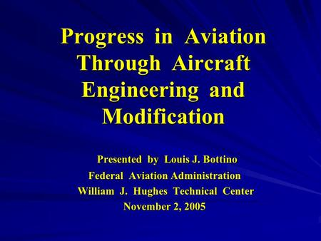 Progress in Aviation Through Aircraft Engineering and Modification