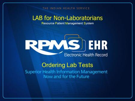 Ordering Lab Tests LAB for Non-Laboratorians Resource Patient Management System.