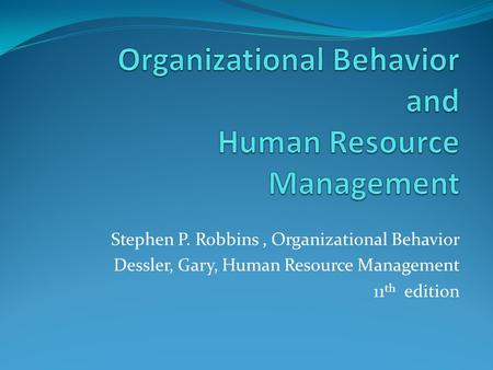 Organizational Behavior and Human Resource Management