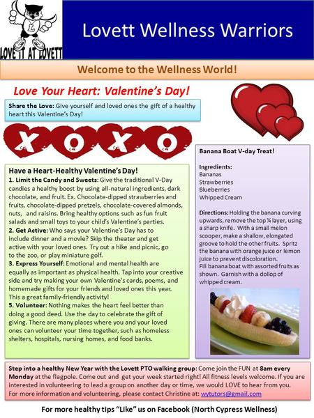 "Lovett Wellness Warriors Welcome to the Wellness World! Love Your Heart: Valentine's Day! For more healthy tips ""Like"" us on Facebook (North Cypress Wellness)"