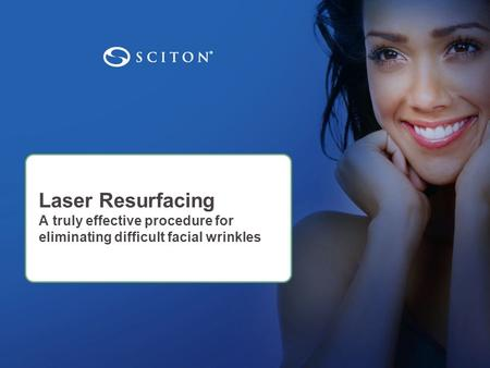 Laser Resurfacing A truly effective procedure for eliminating difficult facial wrinkles.