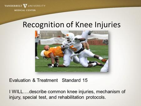 Recognition of Knee Injuries