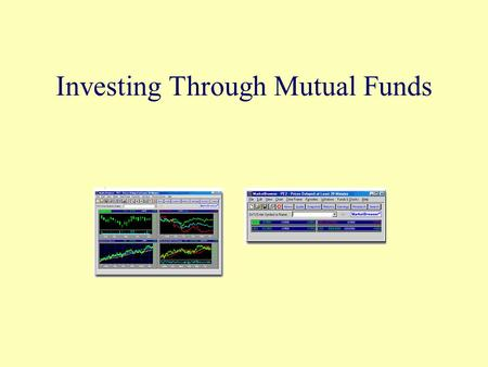 Investing Through Mutual Funds