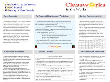 Classworks... In the Works! Erica C. Boswell University of West Georgia Case Scenario  Classworks was implemented as way to increase math scores. Math.