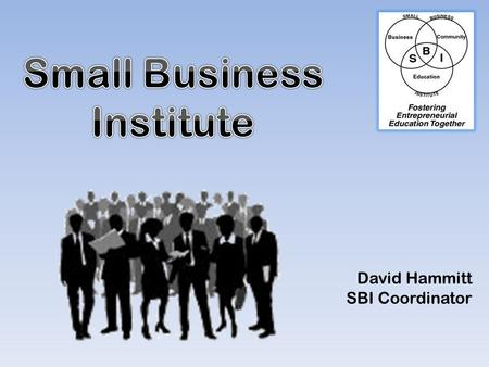 David Hammitt SBI Coordinator. Agenda Consulting Project Procedure – Guidelines – How to Resources Project Allocation.