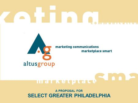 A PROPOSAL FOR SELECT GREATER PHILADELPHIA. COMPANY BACKGROUND.