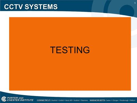 1 CCTV SYSTEMS TESTING. 2 CCTV SYSTEMS CCTV systems of all sizes are complex video signaling systems, they are subject to many of the same problems found.
