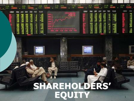 SHAREHOLDERS' EQUITY.