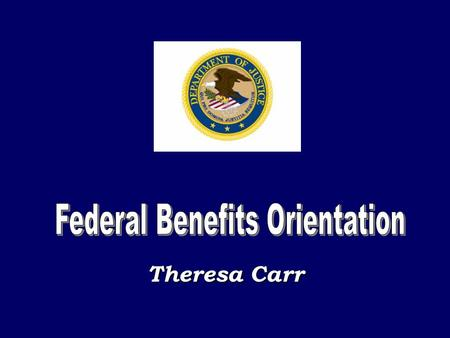 Theresa Carr. FERS Coverage FERS-RAE Basic Benefit 3.1% Social Security 6.2%-FICA 1.45%-Part A Three-tiered System New Employee Federal Benefits 2013.