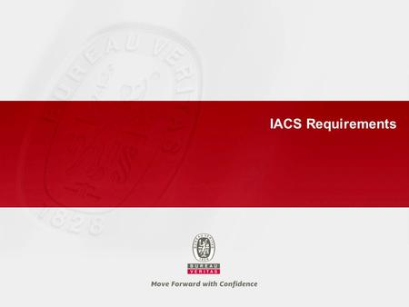 IACS Requirements.