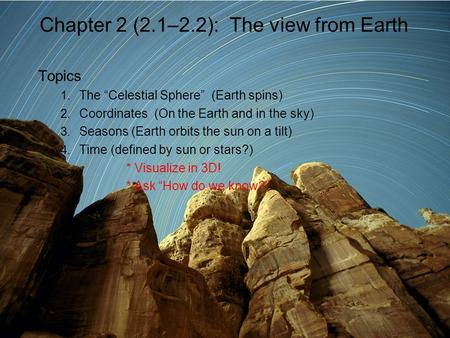 Chapter 2 (2.1–2.2): The view from Earth