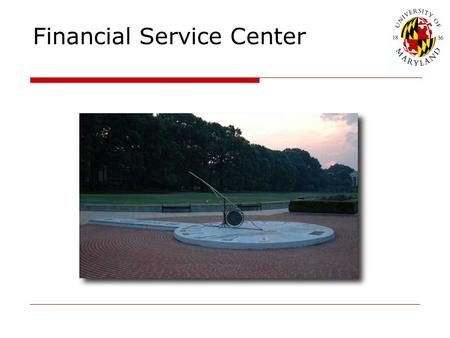 Financial Service Center. What do I need to know?  It is still possible to receive Federal Financial Assistance.  Students should be aware of the financial.