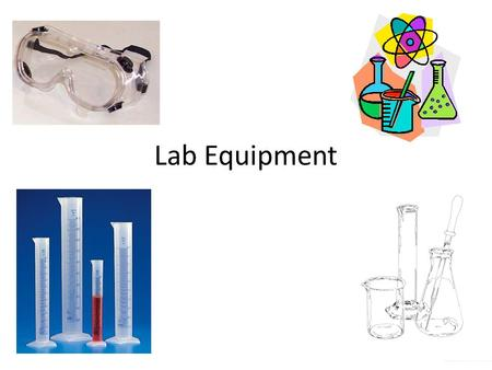 Lab Equipment. Graduated Cylinder A graduated cylinder, measuring cylinder or mixing cylinder is a piece of laboratory equipment used to measure the volume.
