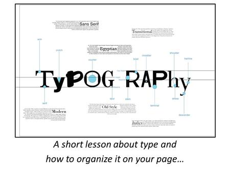 A short lesson about type and how to organize it on your page…