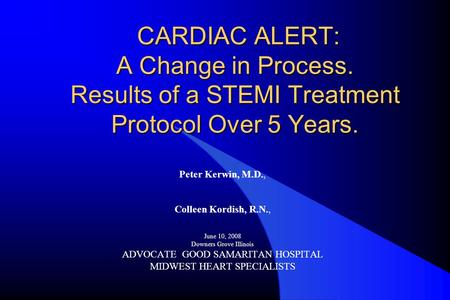 CARDIAC ALERT: A Change in Process