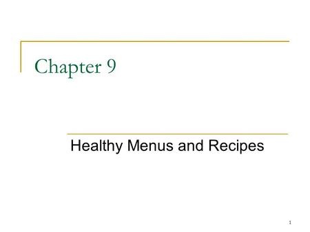 Healthy Menus and Recipes