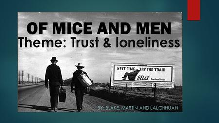 of mice and men loneliness and isolation structure and language A secondary school revision resource for gcse english literature about a  sample question for john steinbeck's of mice and men  lonely, like crooks, the  negro stable-buck who is isolated because of his colour,  comment on the  language  structure probing the text original and sophisticated idea 2/2 2/5  candy.