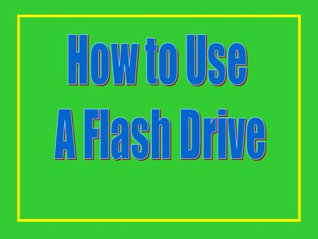 This is a Flash Drive. It is also known as a: Key Drive, Thumb Drive, Jump Drive, USB Drive, Pen Drive.
