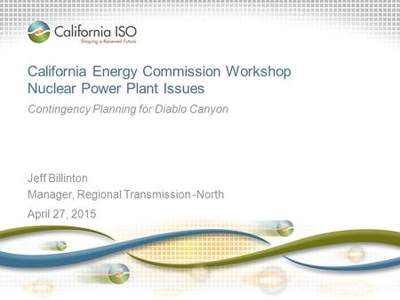 California Energy Commission Workshop Nuclear Power Plant Issues